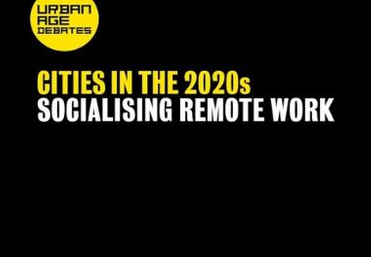 Cities in the 2020s Socialising remote work